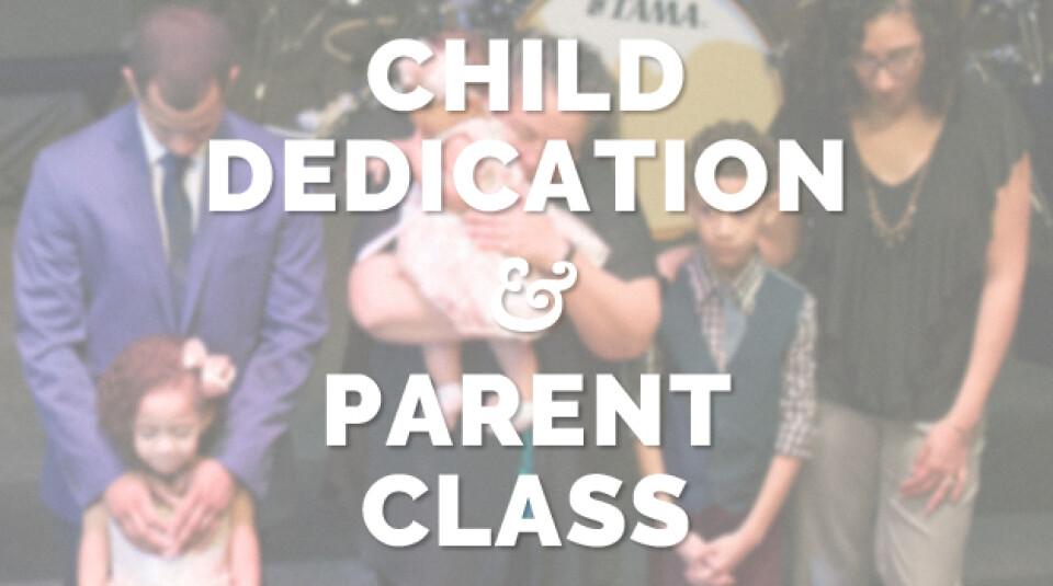 Child Dedication Parent Class - 2018 January