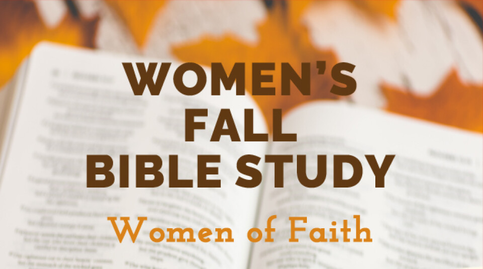 2017 Women's Fall Bible Study Monday Evenings