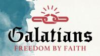 Galatians | Freedom by Faith