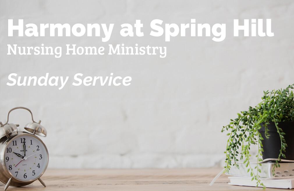 Harmony at Spring Hill Sunday Service